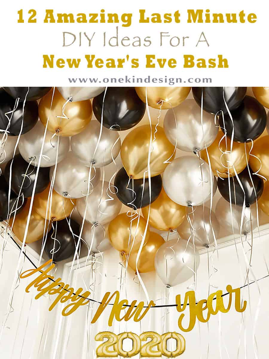10 Amazing Last Minute Diy Ideas For A New Year S Eve Bash