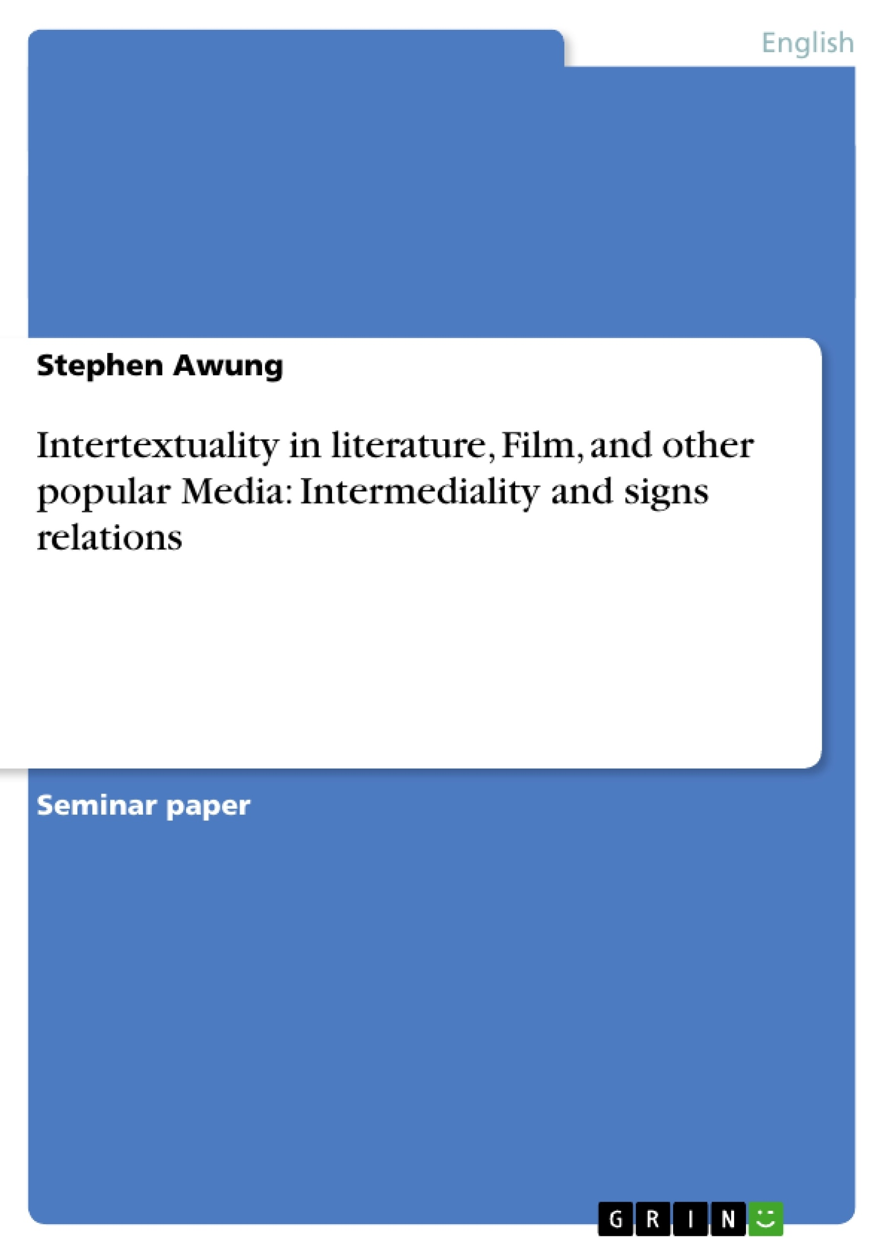 Intertextuality In Literature Film And Other Popular Media