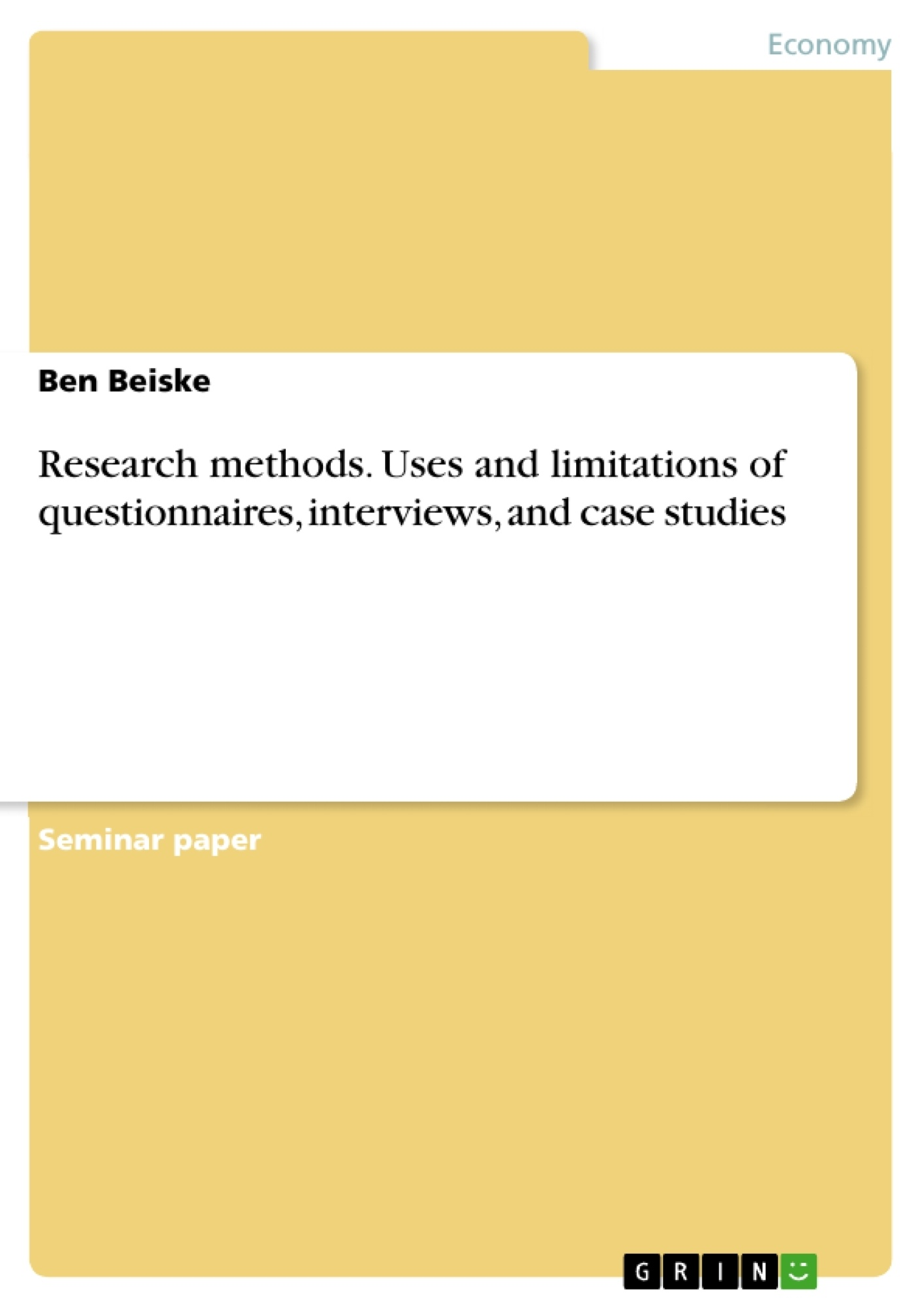 Research Methods Uses And Limitations Of Questionnaires