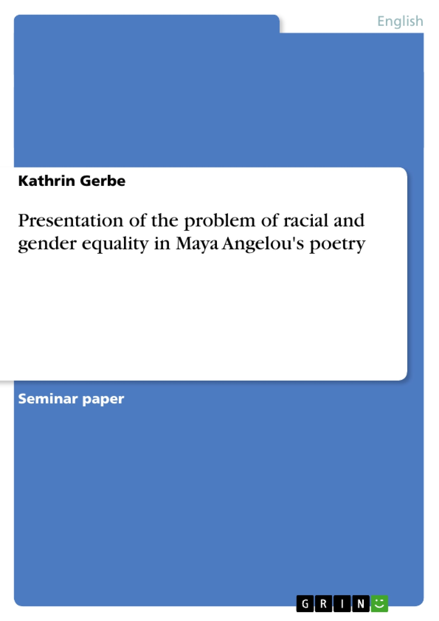 Presentation Of The Problem Of Racial And Gender Equality In Maya