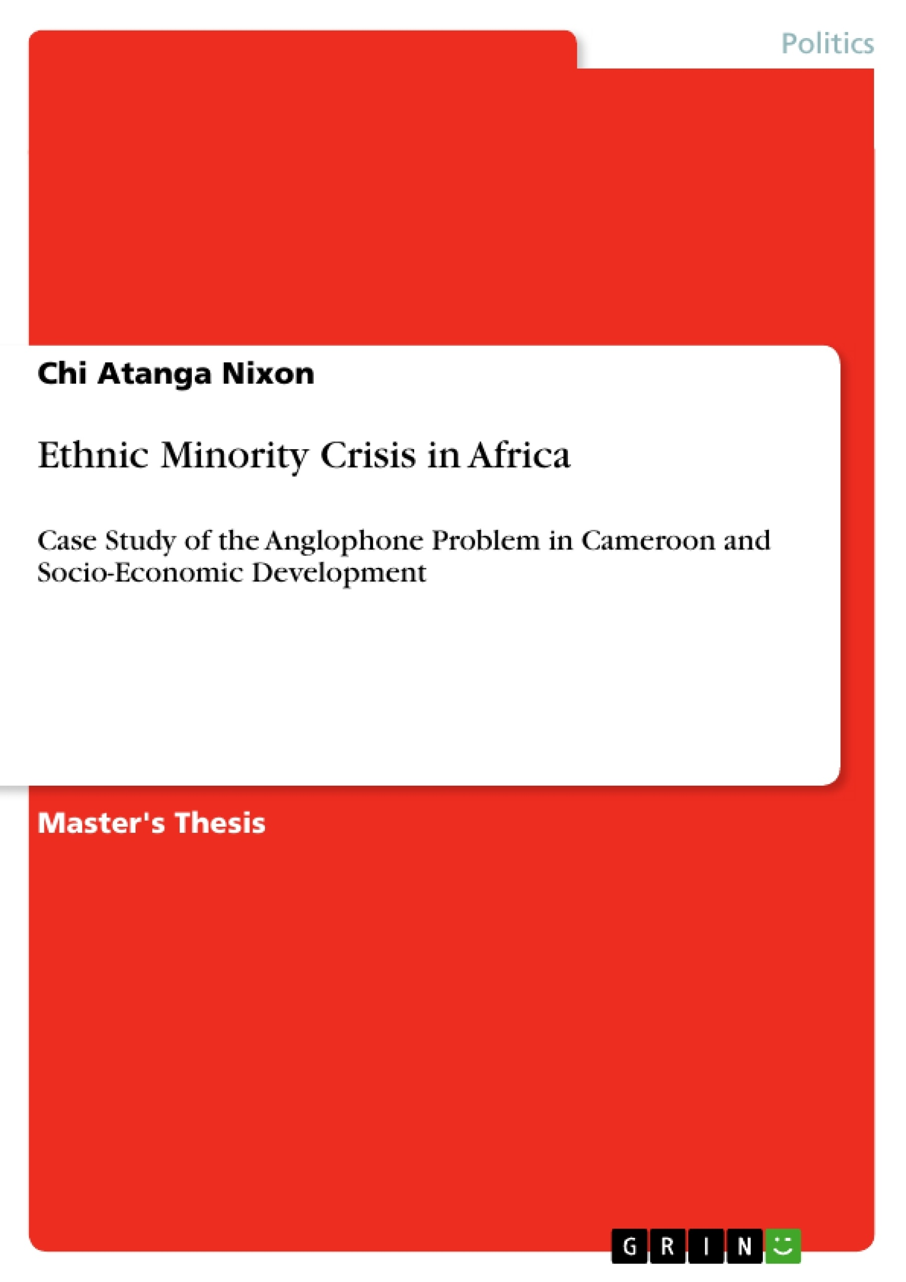 Ethnic Minority Crisis In Africa Publish Your Master's Thesis