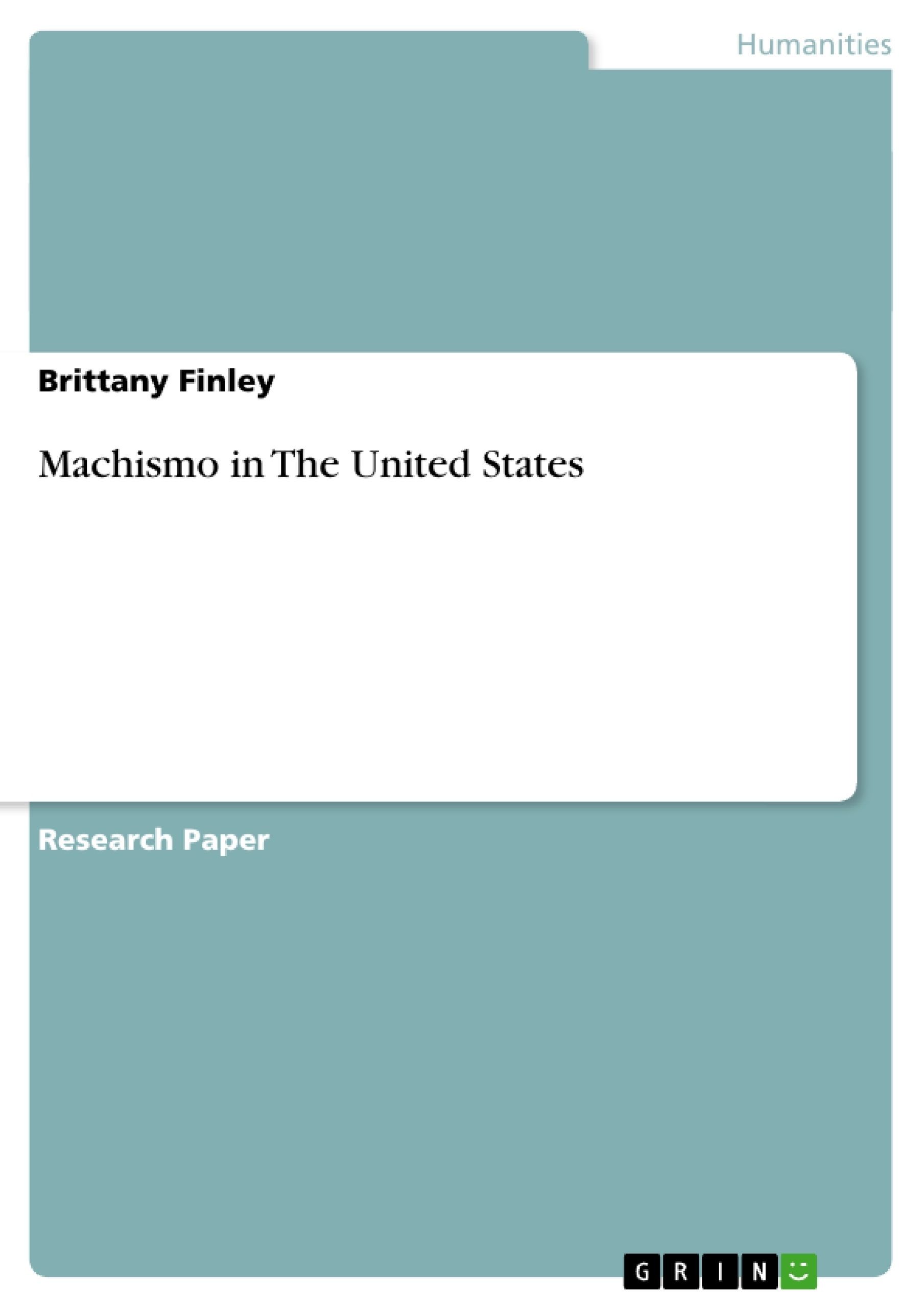 Machismo In The United States Publish Your Master's Thesis