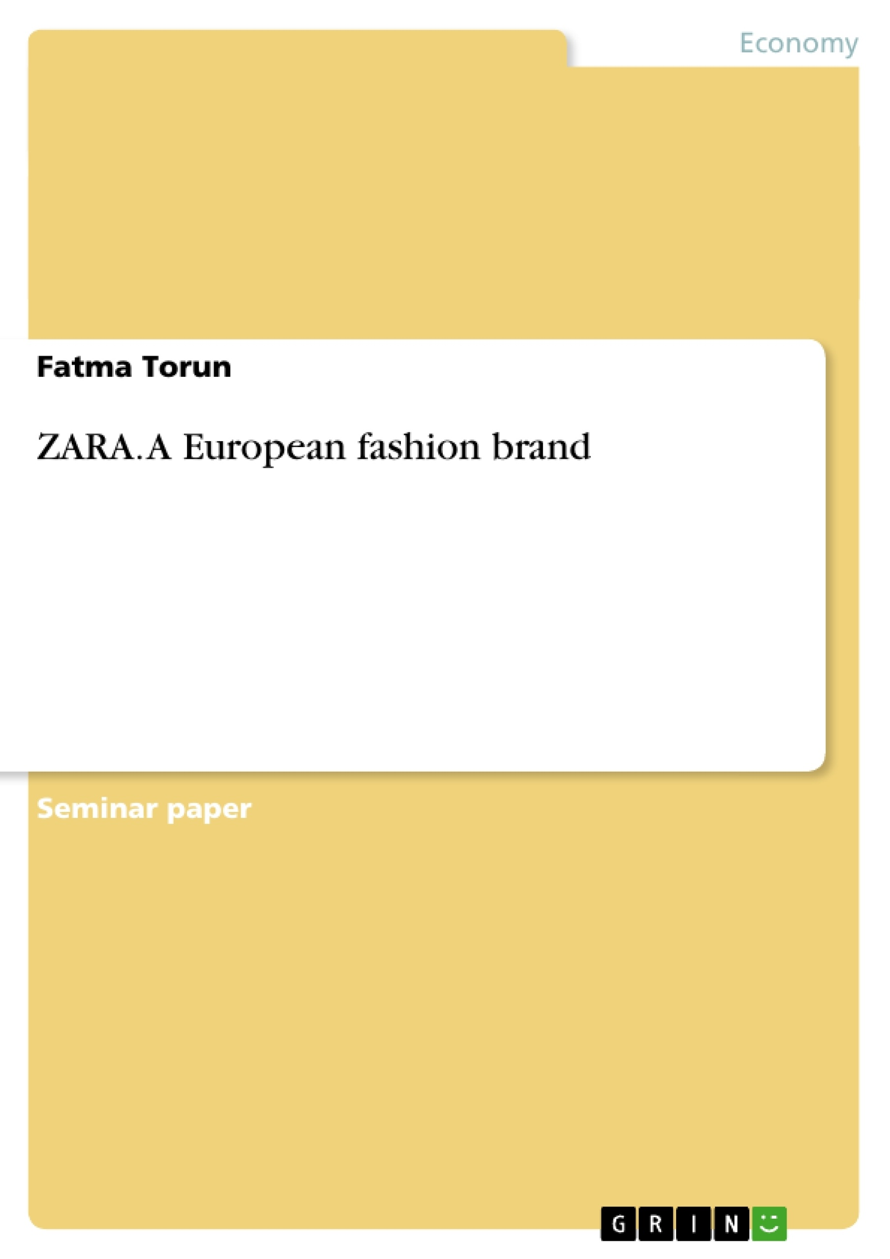 ZARA A European Fashion Brand Publish Your Master's Thesis