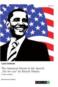 Barack Obama Yes We Can : barack, obama, American, Dream, Speech, Barack, Obama