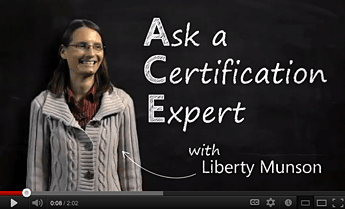 Ask a Certification Expert