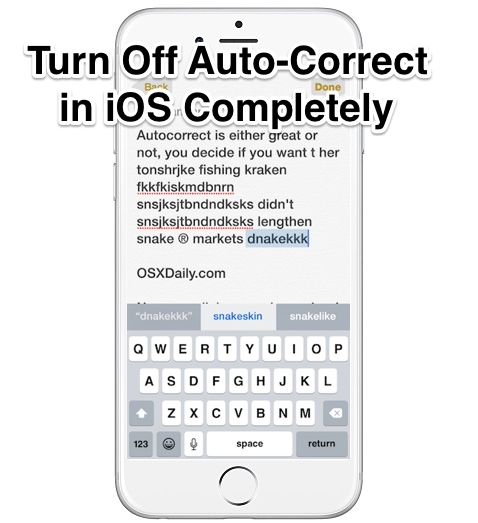 How to Disable Auto-Correct on iPhone Completely