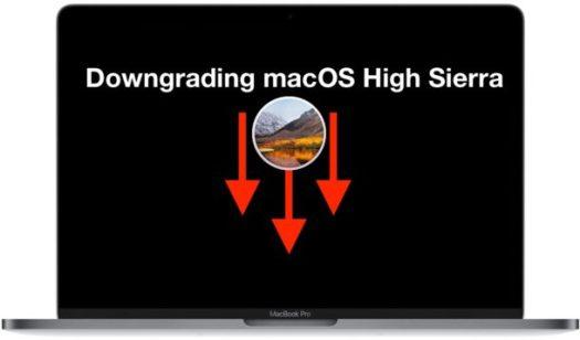 How to Downgrade macOS High Sierra