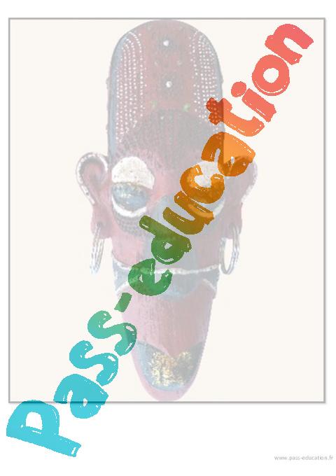 Masques africains  Ce1  Ce2  Cm1  Cm2  Arts visuels  Cycle 3  Pass Education
