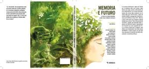 """Presentazione Libro """"Memoria e futuro"""" 8 Giugno 2021 ore 18"""