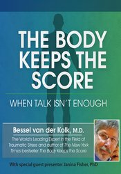Bessel van der Kolk & Janina Fisher – The Body Keeps the Score: When Talk Isn't Enough