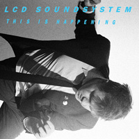 lcd soundsystem this is happening