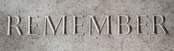 Remember, Memory, Remembrance, Memorial
