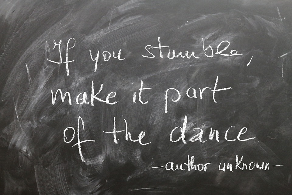Board, Chalk, Stumble, Dance, Stand Up, Positive affirmations