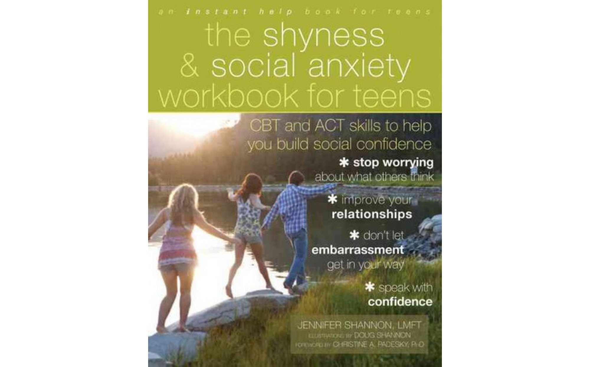 Shyness And Social Anxiety Workbook For Teens Cbt And Act