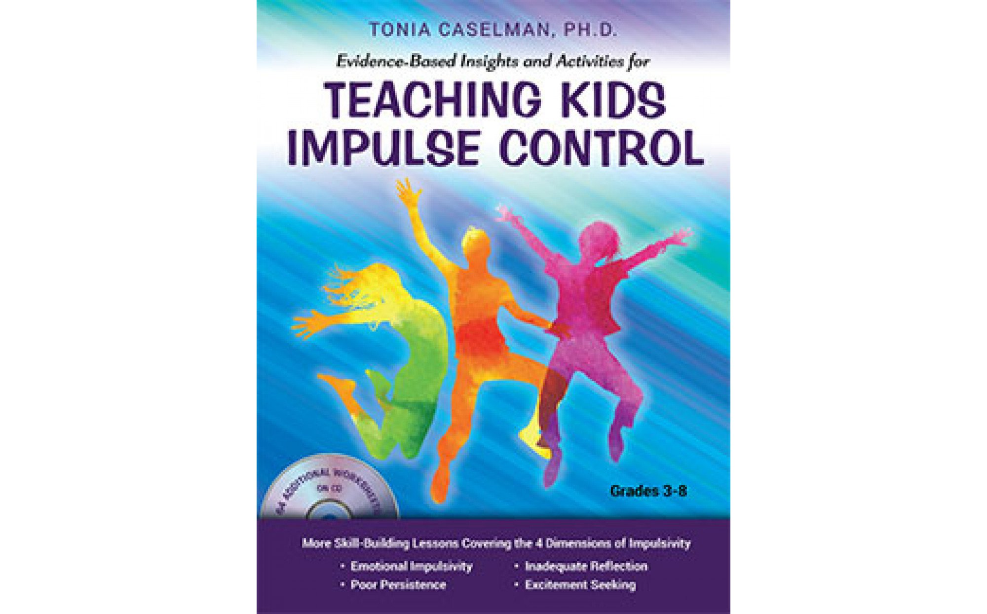 Evidence Based Insights And Activities For Teaching Kids Impulse Control With Cd Books