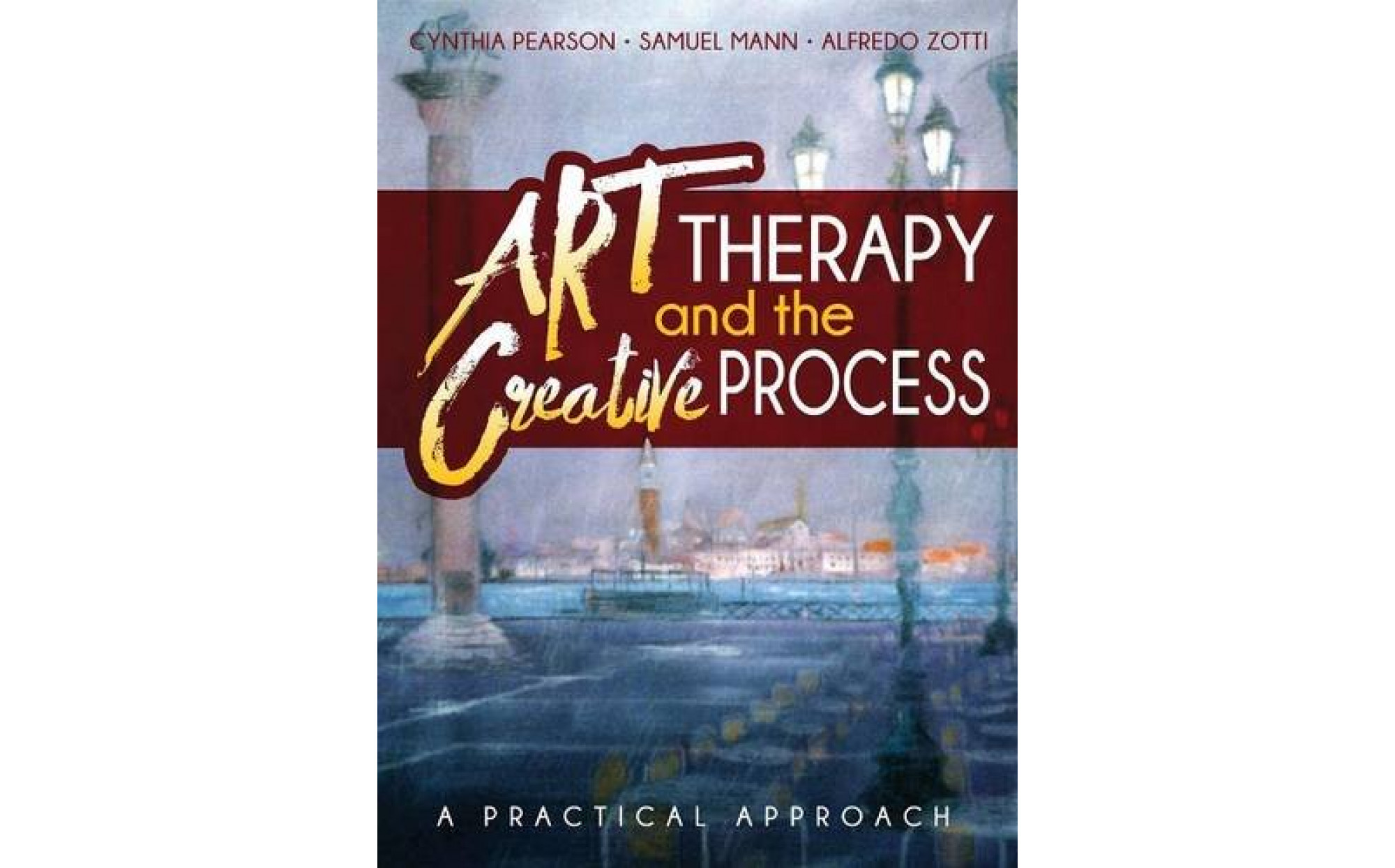 Art Therapy And The Creative Process A Practical Approach