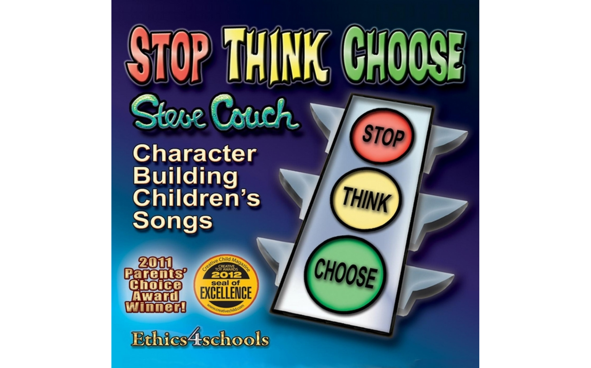 Stop Think Choose Character Education Songs