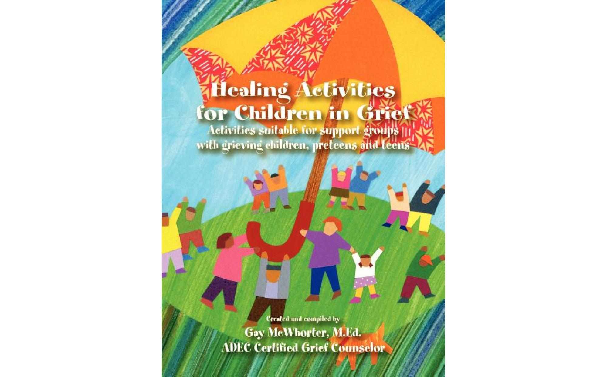 Healing Activities For Children In Grief Books