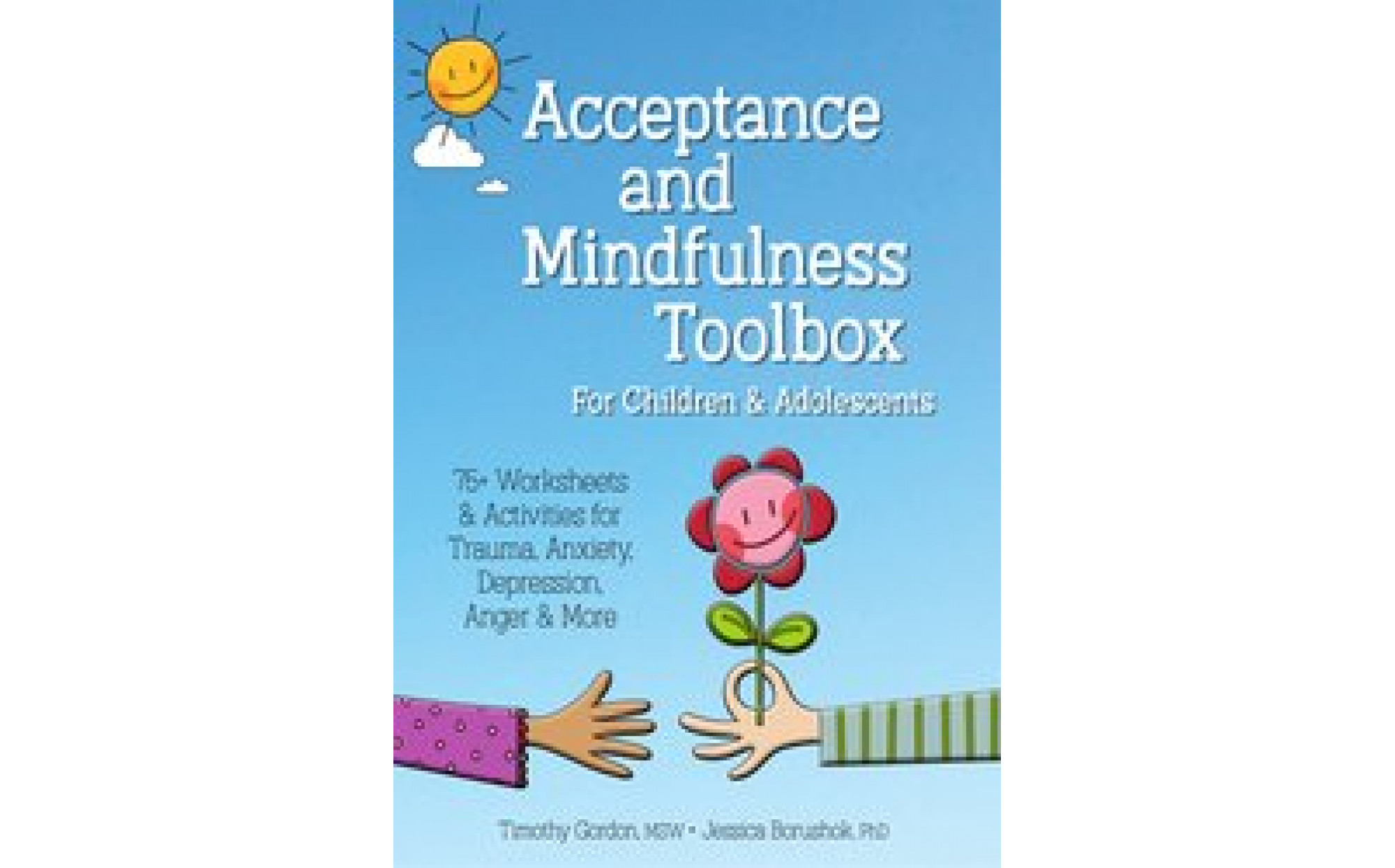 Acceptance And Mindfulness Toolbox For Children And