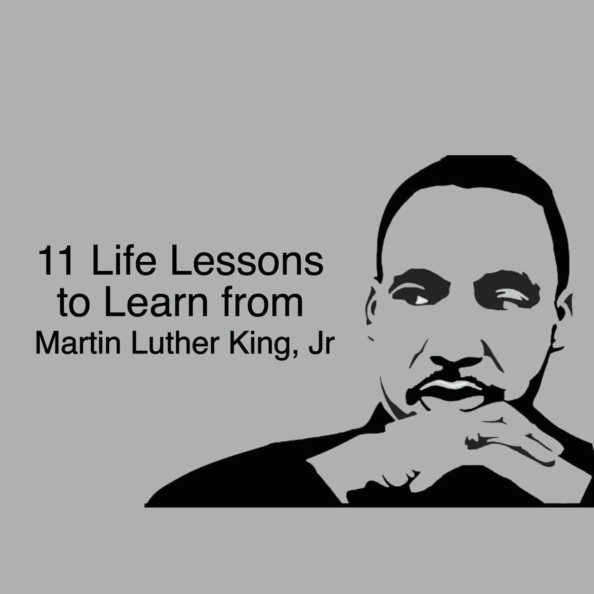 11 Life Lessons To Learn From Martin Luther King Jr