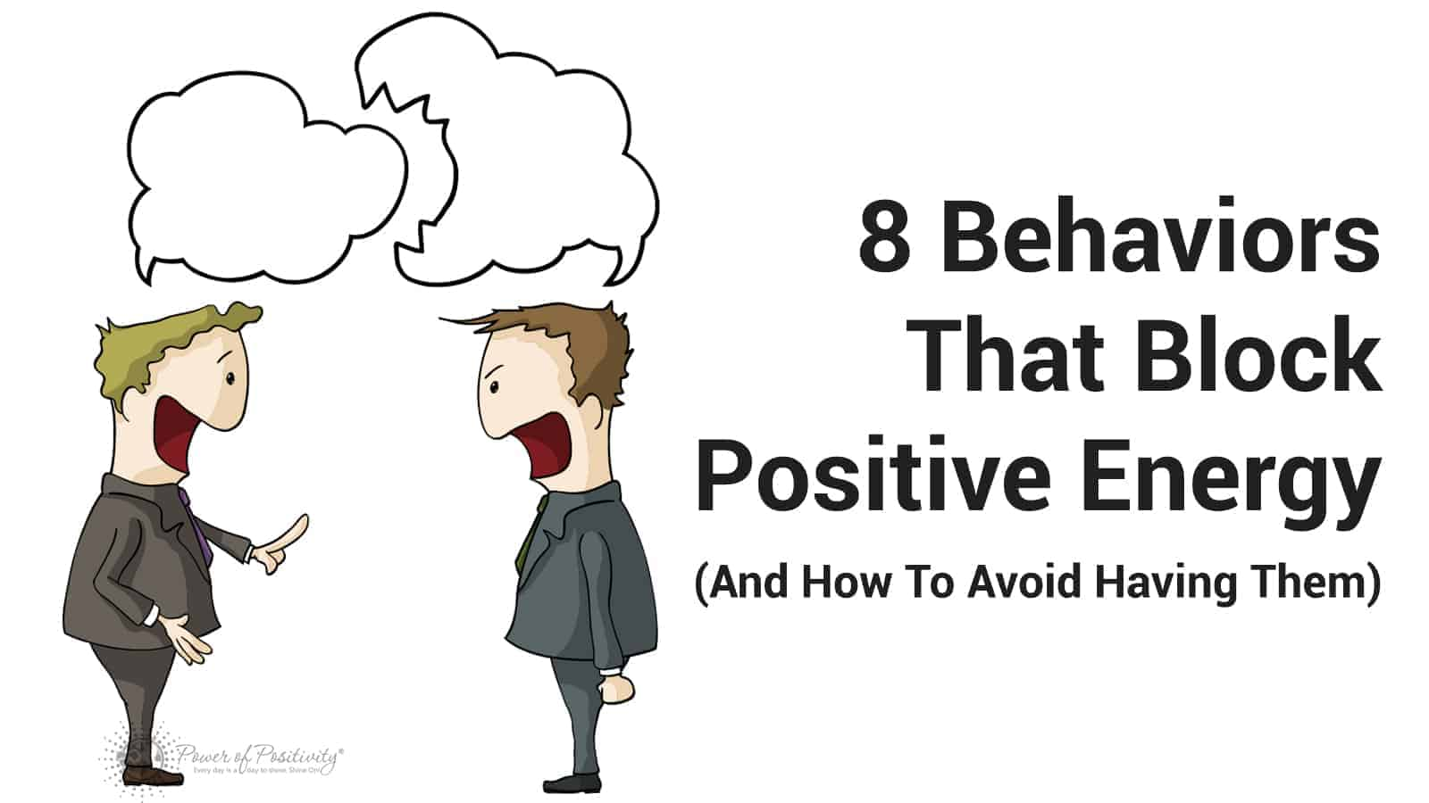 8 Behaviors That Block Positive Energy And How To Avoid