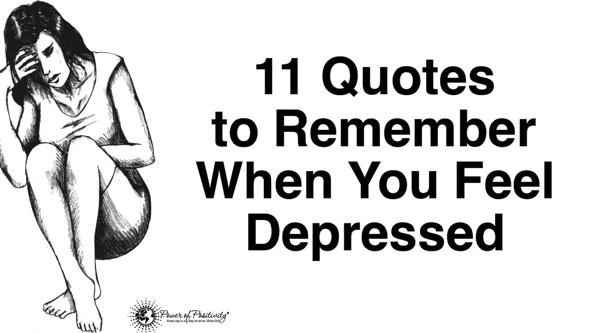 11 Quotes To Remember When You Feel Depressed