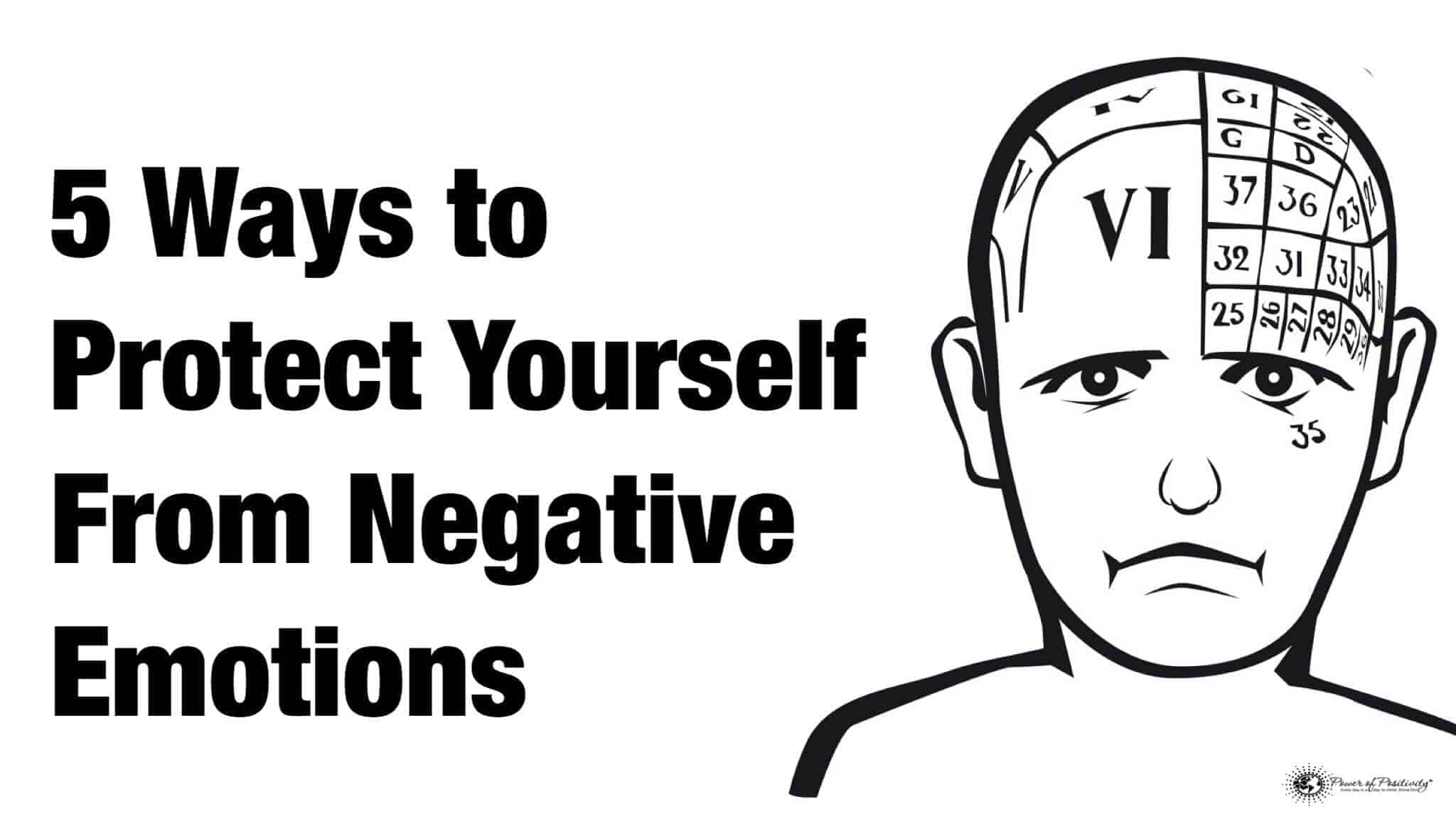5 Ways To Protect Yourself From Negative Emotions