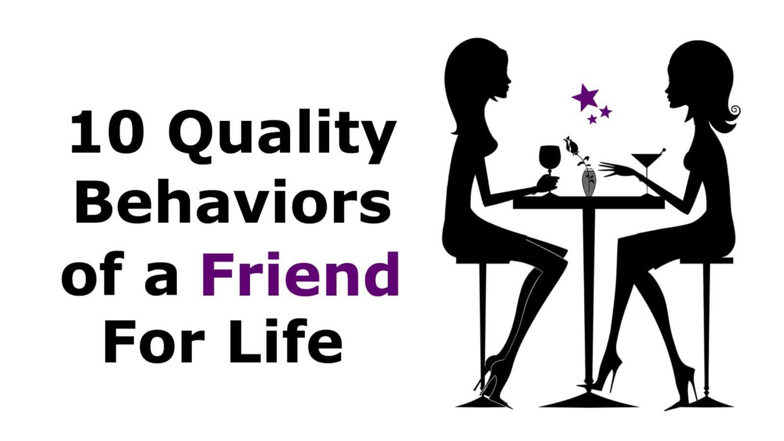 10 Quality Behaviors of A Friend For Life