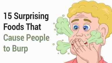 15 Surprising Foods That Cause People to Burp | 6 Minute Read
