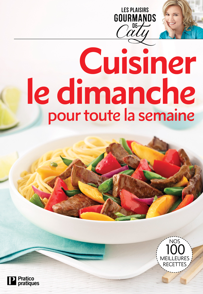 Cuisiner Pour Toute La Semaine : cuisiner, toute, semaine, Cuisiner, Dimanche, Toute, Semaine, Boutique, Pratico-Pratiques
