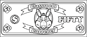 Printable Classroom Currency $50 to color