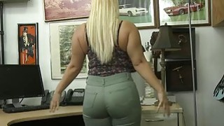 Big ass blonde whore pounded by pawn guy to earn extra money Preview Image