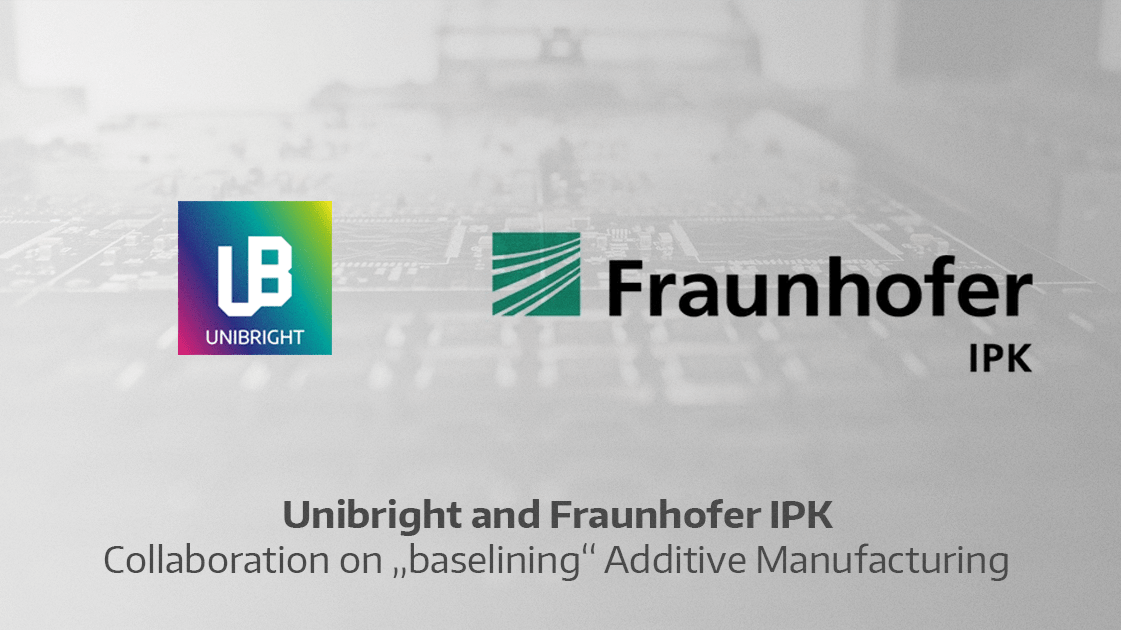 #Unibright and Fraunhofer IPK collaborate on baselining additive manufacturing  ... 1
