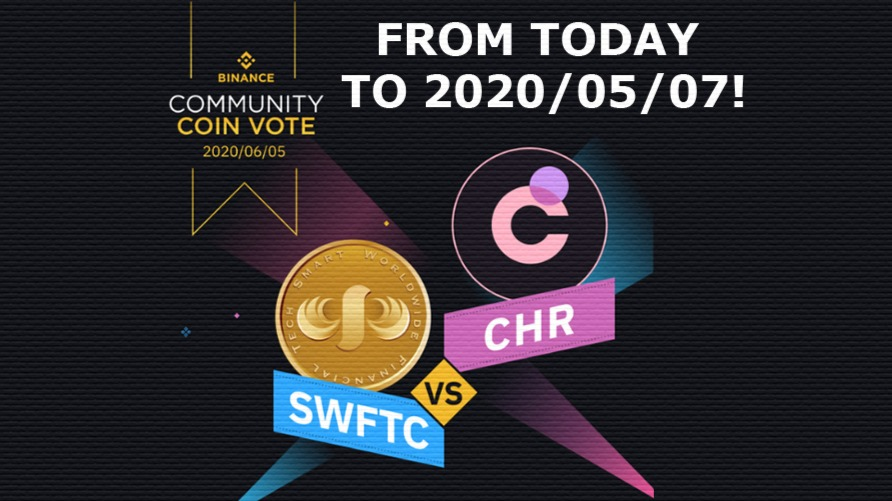 START TODAY! Binance Community Coin Vote! Chromia VS Swiftcoin!