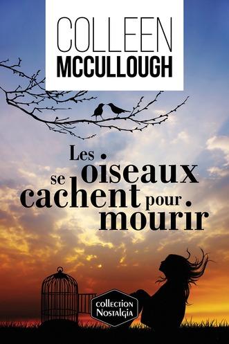 Les Oiseaux Se Cachent Pour Mourrir : oiseaux, cachent, mourrir, Oiseaux, Cachent, Mourir, Québec, Loisirs