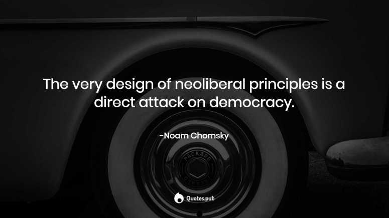 12 Neoliberalism Quotes & Sayings with Wallpapers & Posters - Quotes.Pub