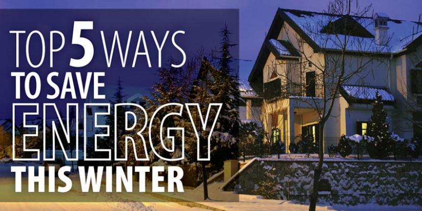 Top 5 Ways To Save Energy This Winter  Rainbow International