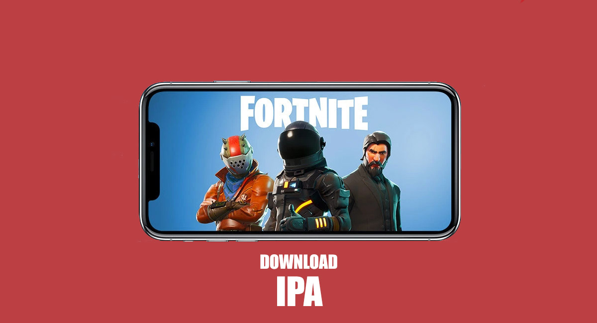 Fortnite Mobile IPA Link For IOS Download Now Available
