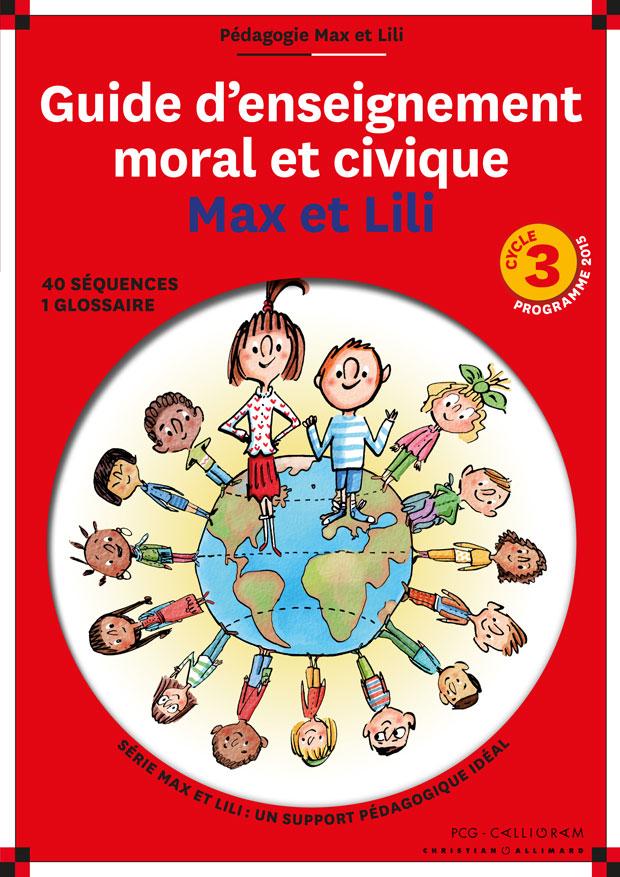 Emc Max Et Lili Cycle 2 : cycle, Cycle, Guide, D'enseignement, Moral, Civique, Réseau, Canopé