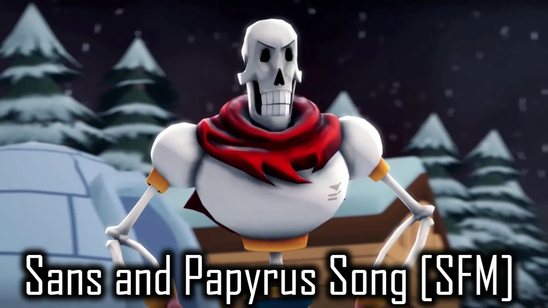 sans and papyrus song