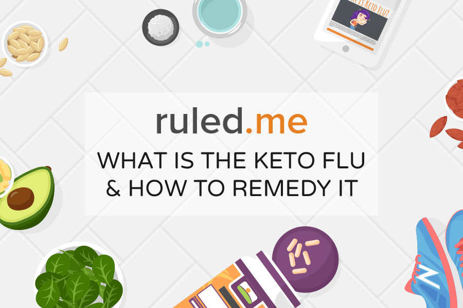 Learn How To Avoid The Keto Flu [Symptoms & Remedies]