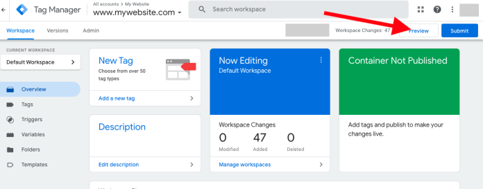 How to Use the New Preview Mode in Google Tag Manager