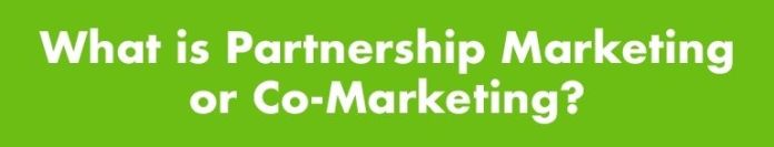 What is partnership marketing?
