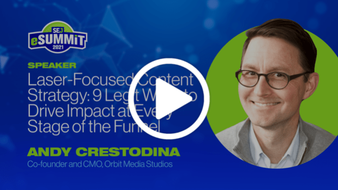 Laser-Focused Content Strategy: 9 Legit Ways to Drive Impact at Every Stage of the Funnel, with Andy Crestodina