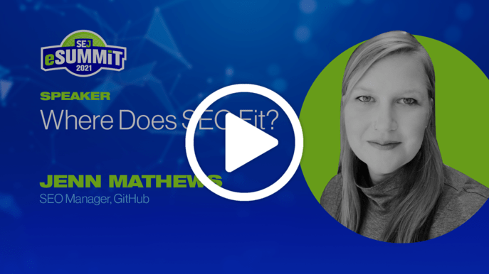 Jenn Mathews from GitHub Organization on Enterprise SEO