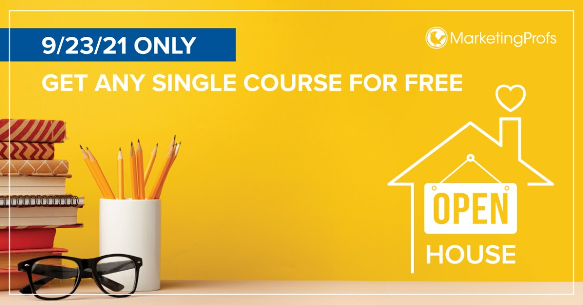 Get Your Free Online Course at the MarketingProfs Open House