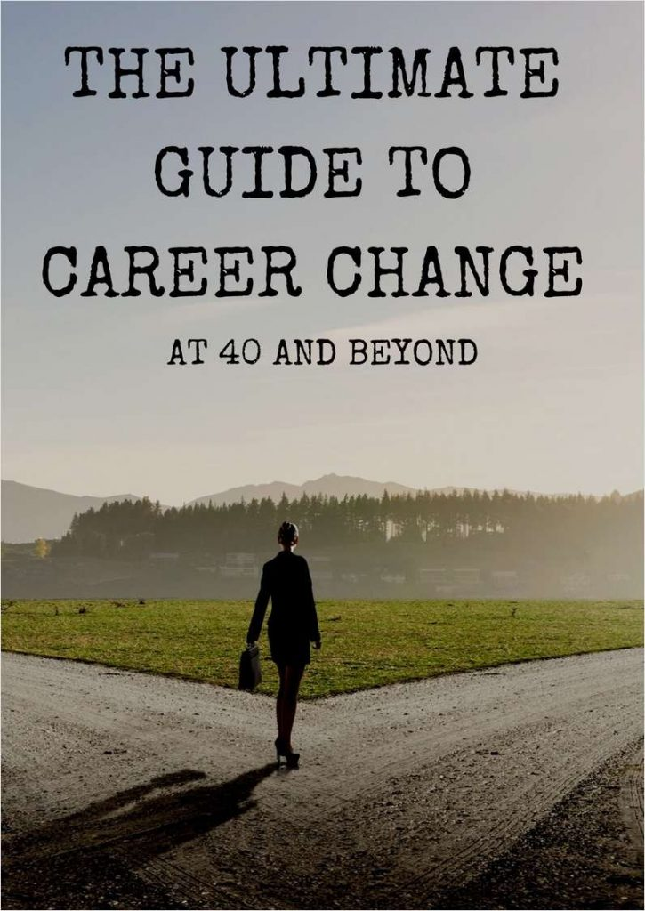 Download The Ultimate Guide to Career Change at 40 and Beyond