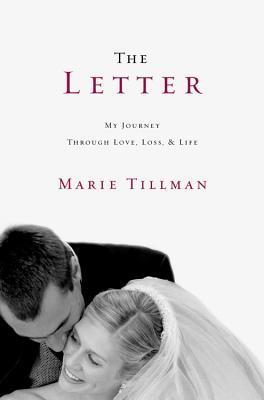 Marie Tillman Her path through love and loss