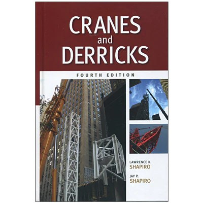 Cranes And Derricks Fourth Edition – Crane Institute Of America