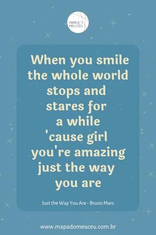 Just The Way You Are – Frases de músicas internacionais – Mapa do Meu Céu